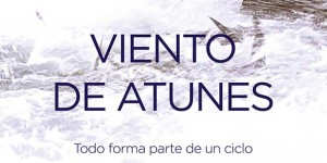 DOCUMENTAL VIENTO DE ATUNES